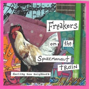 Freakers on the Spazmonaut Train