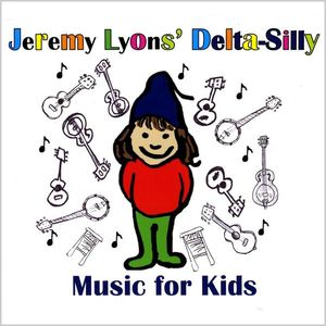 Delta-Silly Music for Kids