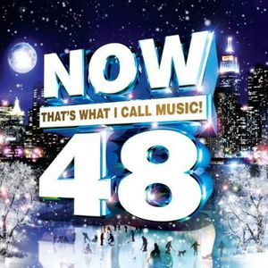 Now, Vol. 48: That's What I Call Music
