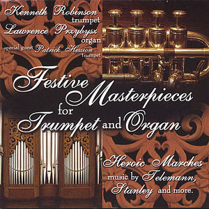 Festive Masterpieces for Trumpet & Organ