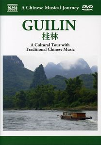A Chinese Musical Journey: Guilin