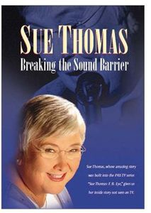 Sue Thomas: Breaking the Sound Barrier