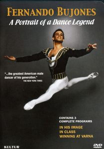 Fernando Bujones: Portrait of An American Dance