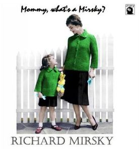 Mommy What's a Mirsky