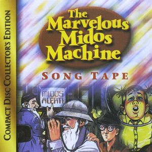 Marvelous Midos Machine Song Tape