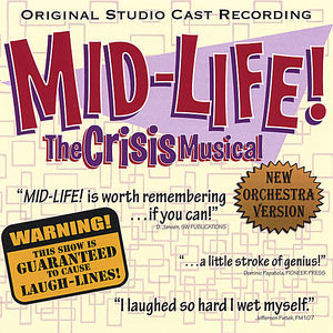 Mid-Life! the Crisis Musical