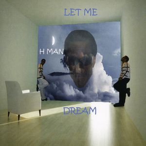 Let Me Dream