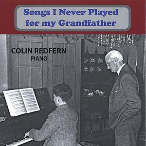 Songs I Never Played for My Grandfather