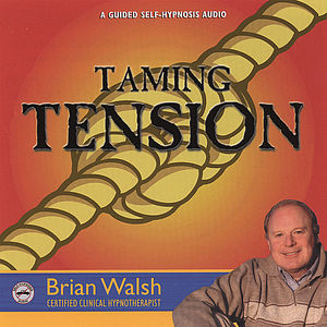 Taming Tension (Guided Self-Hypnosis for Stress)