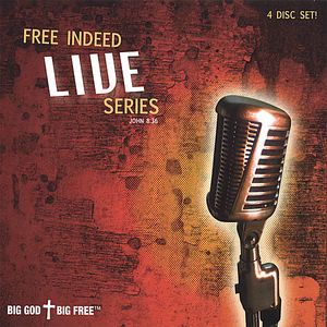 Free Indeed Live Series