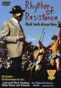 Rhythm Of Resistance: Black South African Music