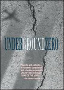Underground Zero [Shorts] [Documentary]