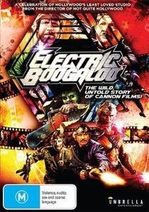 Electric Boogaloo-The Wild Untold Story