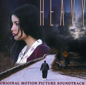 Heavy (Original Soundtrack)