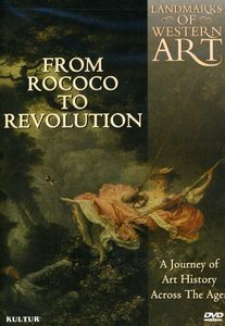 Landmarks Of Western Art: From Rococo To Revolution [Documentary]
