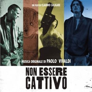 Non Essere Cattivo (Original Soundtrack) [Import]