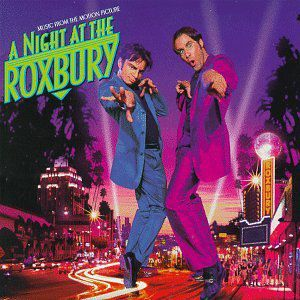 Night at the Roxbury (Original Soundtrack)