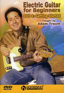Electric Guitar For Beginners, Vol. 1: Getting Started