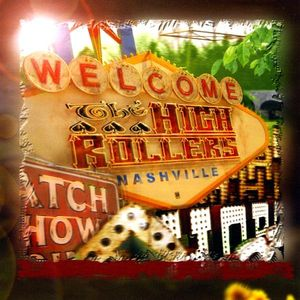 Welcomethe High Rollers