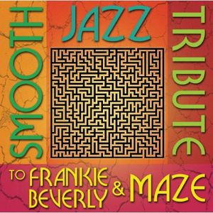 Smooth Jazz Tribute to Frankie Beverly /  Various