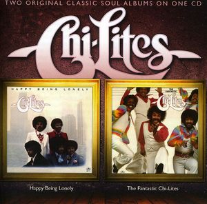 Happy Being Lonely /  Fantastic Chi-Lites [Import]