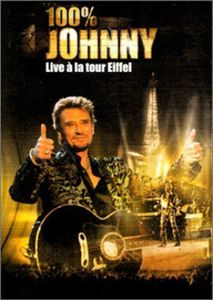 100% Johnny Live a la Tour Eiffel [Import]