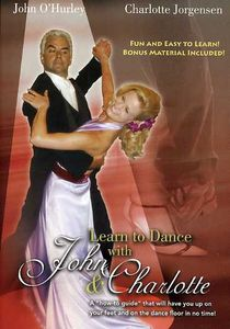 Learn To Dance With John O'Hurley and Charlotte Jorgensen [2 Discs]Instructional]