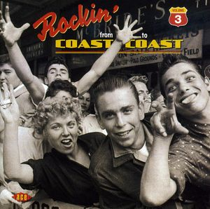 Rocking from Coast to Coast 3 /  Various [Import]