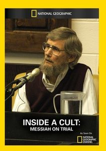 Inside a Cult: Messiah on Trial