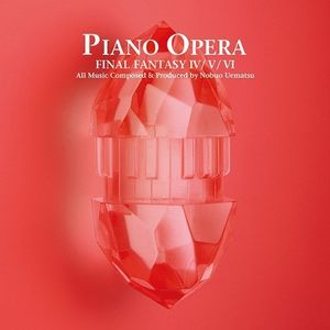 Piano Opera Final Fantasy 4/ 5/ 6 (Original Soundtrack) [Import]