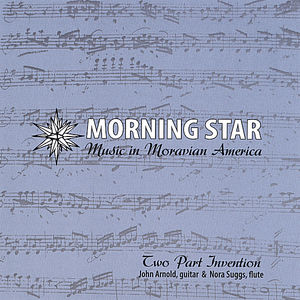 Morning Star -- Music in Moravian America