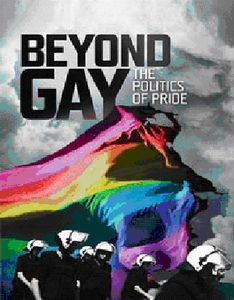 Beyond Gay: Politics of Pride