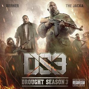 Drought Season 3 [Explicit Content]