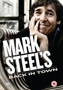 Mark Steel's Back in Town
