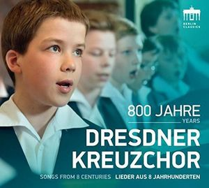 800 Years Dresdner Kreuzchor