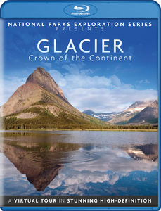 National Parks Exploration Series: Glacier National Park - Crown OfThe Continent