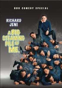 Richard Jeni: Big Steaming Pile of Me