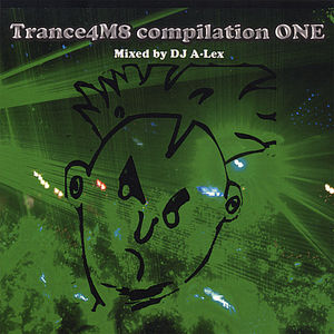 Trance4M8 Compilation One /  Various