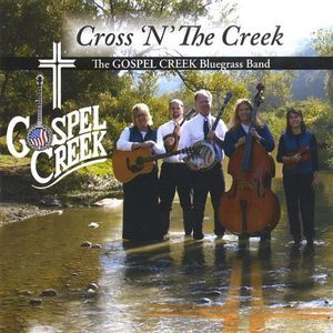 Cross N the Creek