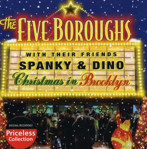 Christmas in Brooklyn: With Friends Spanky & Dino