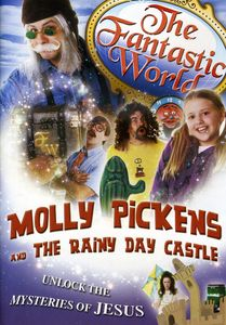 The Fantastic World: Molly Pickens & the Rainy Day Castle