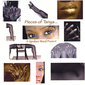 Pieces of Tanyaa Spoken Word Project