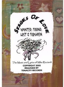 Stages of Love: Wanted Found Lost & Forgiven