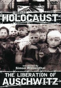 Holocaust: The Liberation Of Auschwitz [Documentary] [B&W]