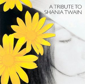 Tribute to Shania Twain /  Various