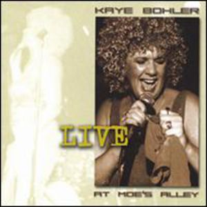 Kaye Bohler Live at Moes Alley