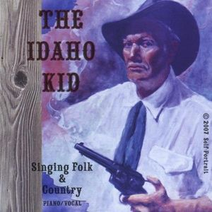 Idaho Kid Singing Folk & & Country