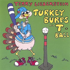 Turkey Burps & T-Ball