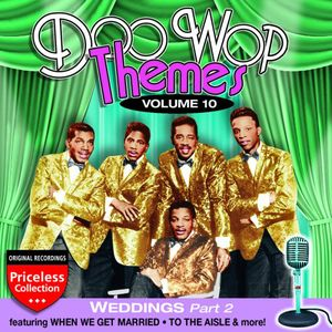 Doo Wop Themes 10: Weddings - Part 2 /  Various