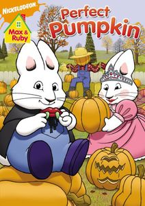 Max and Ruby: Max & Ruby's Perfect Pumpkin [Full Frame] [Sensormatic]